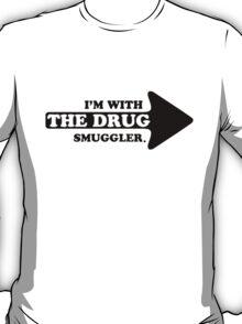 Drug Smuggler T-Shirt