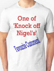 Knock off Nigel T-Shirt