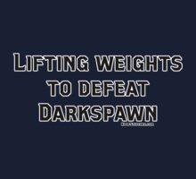 Lifting Weights to Defeat Darkspawn Dragon Age Grey Warden by dubukat