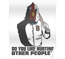 """Jacket - """"Do You Like Hurting Other People?"""" Poster"""