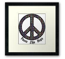 Peace, Life, Hope. Cancer Ribbons Framed Print