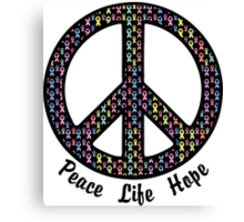 Peace, Life, Hope. Cancer Ribbons Canvas Print