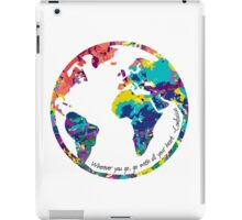 Go With All Your Heart - World iPad Case/Skin
