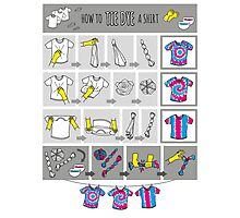 How to Tie Dye a Shirt Poster Photographic Print