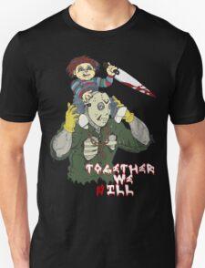 Chucky N Jason - Together We iLL T-Shirt