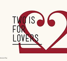 2 IS FOR LOVERS - TYPOGRAPHY EDITION - BODONI by Gaia Scaduto Cillari