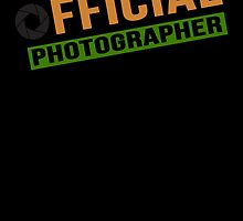 Official Photographer by birthdaytees