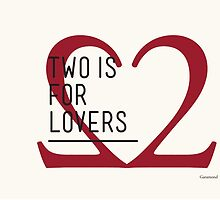 2 IS FOR LOVERS - TYPOGRAPHY EDITION - GARAMOND #2 by Gaia Scaduto Cillari