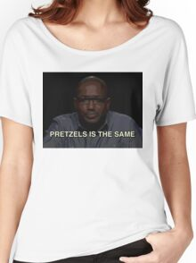 Pretzels is the same Women's Relaxed Fit T-Shirt