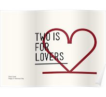 2 IS FOR LOVERS - TYPOGRAPHY EDITION - AVANT GARDE Poster