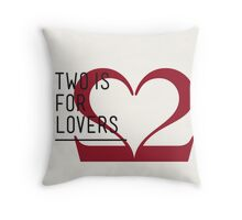 2 IS FOR LOVERS - TYPOGRAPHY EDITION - CASLON Throw Pillow