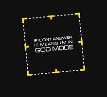 God mode Unisex T-Shirt