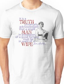 It is a truth... Unisex T-Shirt