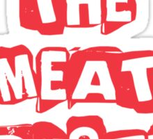 Destroy The Meat Industry: Go Vegan Sticker