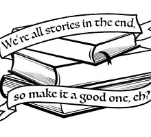 We're all stories. by backseatdean