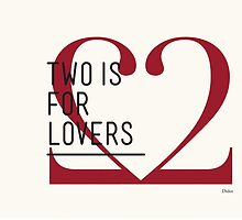 2 IS FOR LOVERS - TYPOGRAPHY EDITION - DIDOT #2 by Gaia Scaduto Cillari
