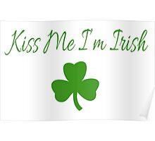 Kiss me I'm Irish. Poster