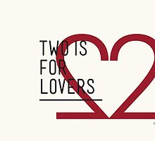 2 IS FOR LOVERS - TYPOGRAPHY EDITION - FUTURA #2 by Gaia Scaduto Cillari