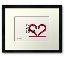 2 IS FOR LOVERS - TYPOGRAPHY EDITION - HELVETICA Framed Print