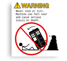 Doctor's Warning Canvas Print