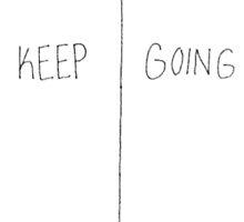 Keep Going by gprobert