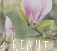 More beautiful than a flower Sticker