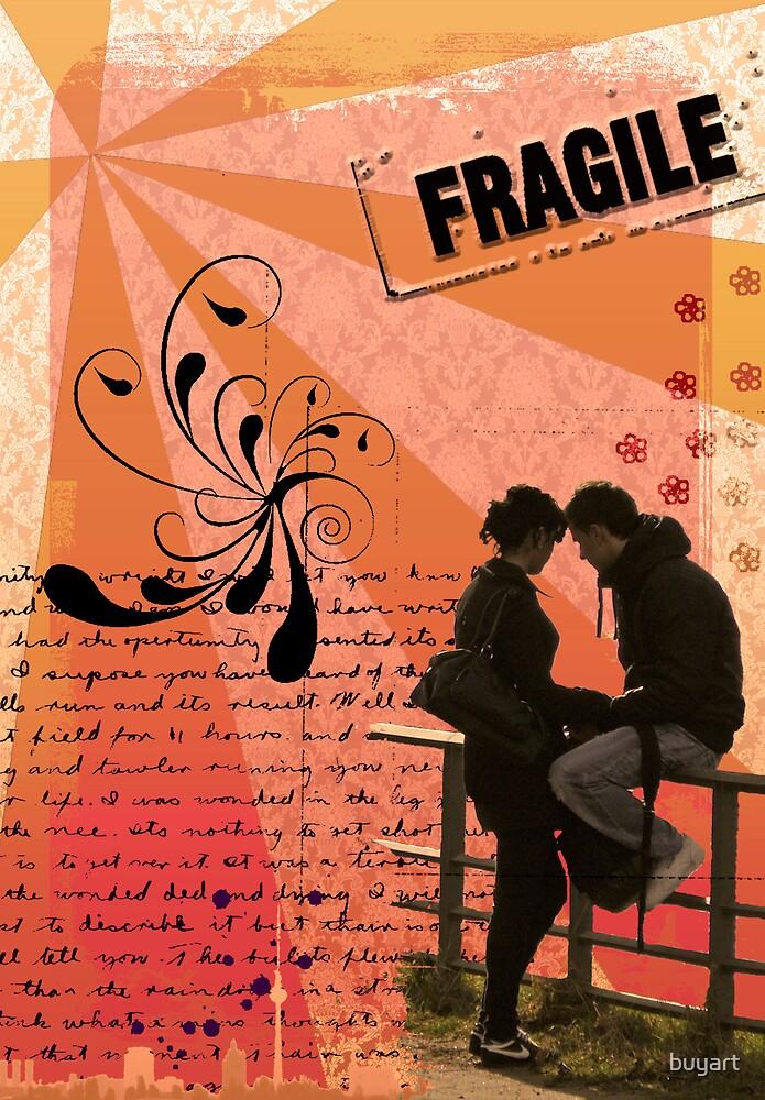 Fragile by buyart