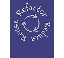 Reduce, Reuse, Refactor Photographic Print