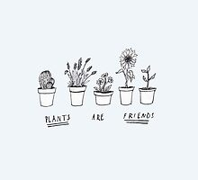 Plants Are Friends 2 by jellyelly