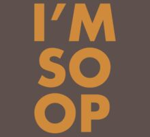 I'M SO OP - Orange by kane112esimo