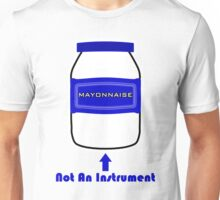 Mayonnaise Is Not An Instrument - Spongebob Squarepants Unisex T-Shirt