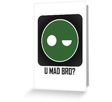 Superintendent U MAD BRO? (Winking SI) Greeting Card