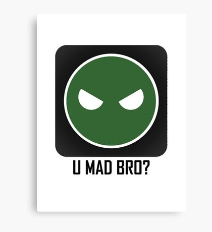 Superintendent U MAD BRO? Canvas Print