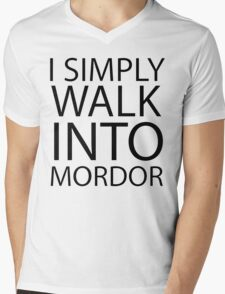 I simply walk into Mordor (black lettering) Mens V-Neck T-Shirt