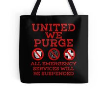 UNITED WE PURGE. Tote Bag