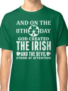 Proud Irish! Classic T-Shirt