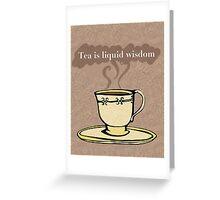 Liquid Wisdom Greeting Card
