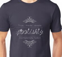 Foolishly in love with you Unisex T-Shirt