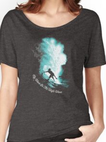 My Wave Or The High Wave Women's Relaxed Fit T-Shirt