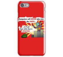 Why Computers will never take over... iPhone Case/Skin