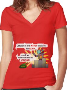 Why Computers will never take over... Women's Fitted V-Neck T-Shirt