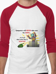 Why Computers will never take over... Men's Baseball ¾ T-Shirt