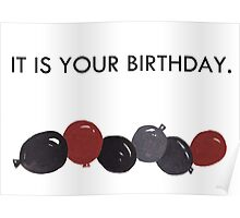 It is your birthday Poster
