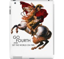 Go Fourth and Conquer iPad Case/Skin