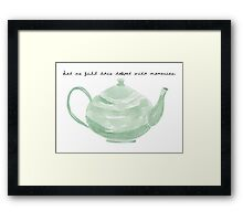 Teapot with Text Framed Print