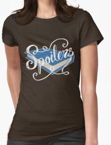 Spoilers.... T-Shirt