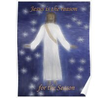 Jesus Is The Reason Poster