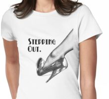Stepping out Womens Fitted T-Shirt