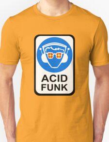 ACID FUNK Unisex T-Shirt