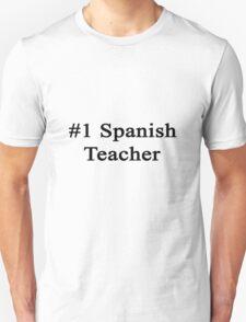 #1 Spanish Teacher  T-Shirt